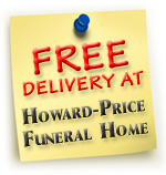 Free Funeral & Sympathy Flower Delivery at Howard-Price Funeral Home | 754 Us Highway 1, N. Palm Beach, FL 33408